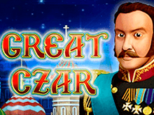 Автомат The Great Czar в онлайн-казино Вулкан Делюкс